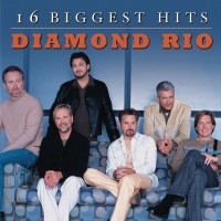 Purchase Diamond Rio - 16 Biggest Hits