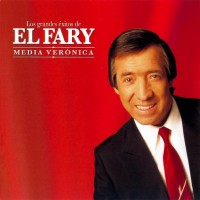 Purchase El Fary - Media Veronica (Los Grandes Exitos) CD1