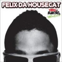 Purchase Felix Da Housecat - Virgo Blakto And The Movie Disco