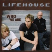 Purchase Lifehouse - Who We Are