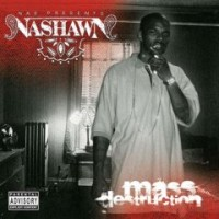 Purchase Nas Presents Nashawn - Mass Destruction