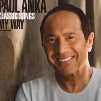 Purchase Paul Anka - Classic Songs, My Way