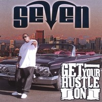 Purchase Seven - Get Your Hustle On