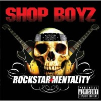 Purchase Shop Boyz - Rockstar Mentality