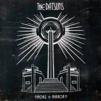 Purchase The Datsuns - Smoke & Mirrors