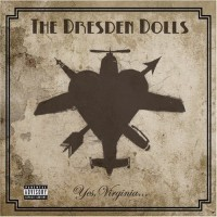 Purchase The Dresden Dolls - Yes Virginia
