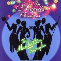 Purchase The Manhattan Transfer - An Acapella Christmas