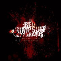 Purchase The Red Jumpsuit Apparatus - Don't You Fake It