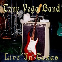 Purchase The Tony Vega Band - Live In Texas