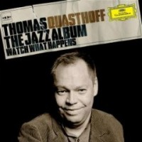 Purchase Thomas Quasthoff - The Jazz Album Watch What Happens