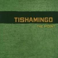 Purchase Tishamingo - The Point