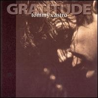 Purchase Tommy Castro - Gratitude