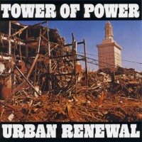 Purchase Tower Of Power - Urban Renewal
