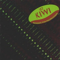Purchase U2 - Kiwi (Remixes For Propaganda)