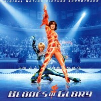 Purchase VA - Blades Of Glory (Orginal Motion Picture Soundtrack)
