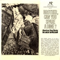 Purchase VA - Brother, Can you Spare a Dime? - American Song During the Great Depression