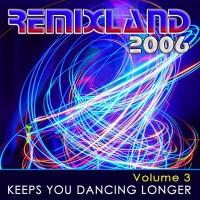 Purchase VA - Remixland 2006 Vol.3 CD1