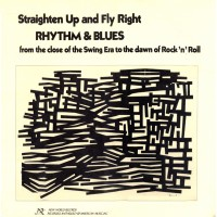 Purchase VA - Straighten Up and Fly Right, Rhythm & Blues (swing to Rock 'n' Roll)