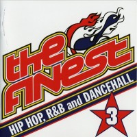 Purchase VA - The Finest 3: Hip-Hop, RnB and Dancehall CD1
