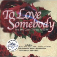 Purchase VA - To Love Somebody-Bee Gees Tribute