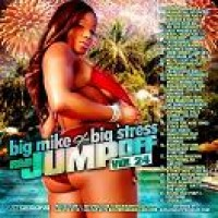 Purchase VA - Big Mike & Big Stress - R&B Jumpoff Vol.24