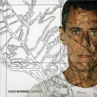 Purchase Chico Buarque - Carioca