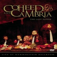 Purchase Coheed and Cambria - The Last Supper Live At Hammerstein Ballroom