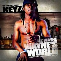 Purchase Lil Wayne - DJ Keyz & Lil Wayne - Waynes World