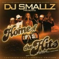 Purchase VA - DJ Smallz & Slip N Slide Records Presents - Home Of The Hits