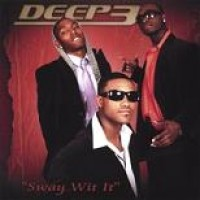 Purchase Deep3 - Sway Wit It