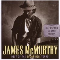 Purchase James McMurtry - Best Of The Sugar Hill Years