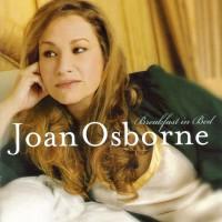 Purchase Joan Osborne - Breakfast In Bed