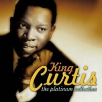 Purchase King Curtis - The Platinum Collection