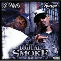 Purchase Kurupt & J Wells - Digital Smoke
