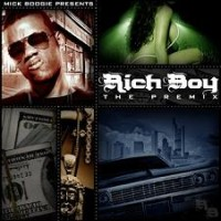 Purchase Rich Boy - Mick Boogie & Rich Boy - The Premix