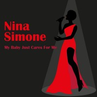 Purchase Nina Simone - My Baby Just Cares For Me