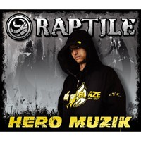 Purchase Raptile - Hero Muzik