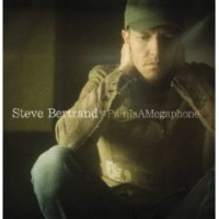 Purchase Steve Bertrand - Pain Is A Megaphone