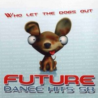 Purchase VA - Future Dance Hits Vol.58 (Bootleg)