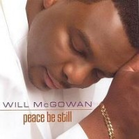 Purchase Will Mcgowan - Peace Be Still