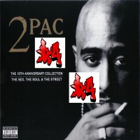 Purchase VA - 2Pac - The 10TH Anniversary Collection (The Sex, The Soul & The Street) CD3