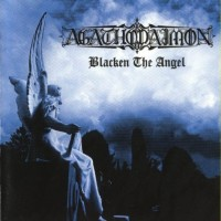 Purchase Agathodaimon - Blacken The Angel