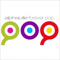 Purchase Alphaville - Forever Pop