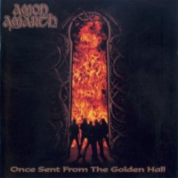 Purchase Amon Amarth - Once Sent From The Golden Hall