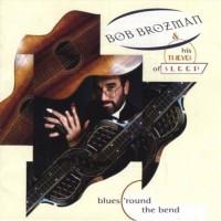 Purchase Bob Brozman - Blues 'Round The Bend