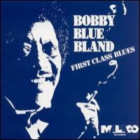 """Purchase Bobby """"Blue"""" Bland - First Class Blues"""