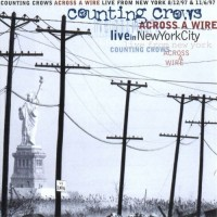 Purchase Counting Crows - Across a Wire Live in New York CD1