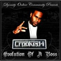 Purchase Crooked I - Evolution Of A Boss CD1