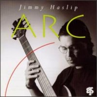 Purchase Jimmy Haslip - Arc