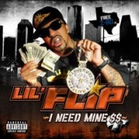 Purchase Lil' Flip - I Need Mine CD1